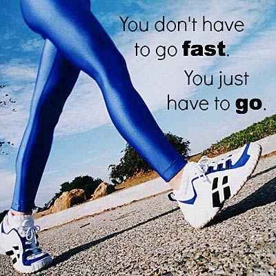 """You don't have to go fast. You just have to go."" #quoteoftheday #motivation #inspiration"