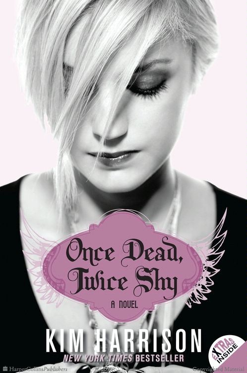 Once Dead, Twice Shy  A Novel by Kim Harrison