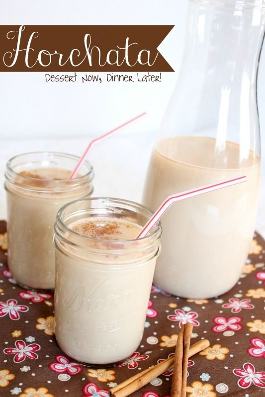 Horchata - a cinnamon rice milk drink