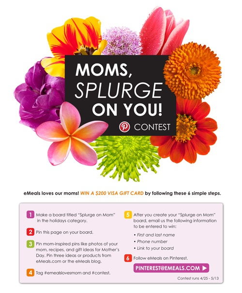eMeals' very first Pinterest contest! Enter today. Win a $200 Visa gift card to splurge on yourself or your mom. #contest #emealslovesmom