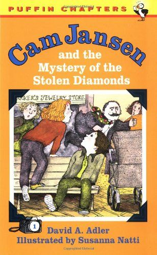 Cam Jansen: The Mystery of the Stolen Diamonds #1 by David A. Adler ...