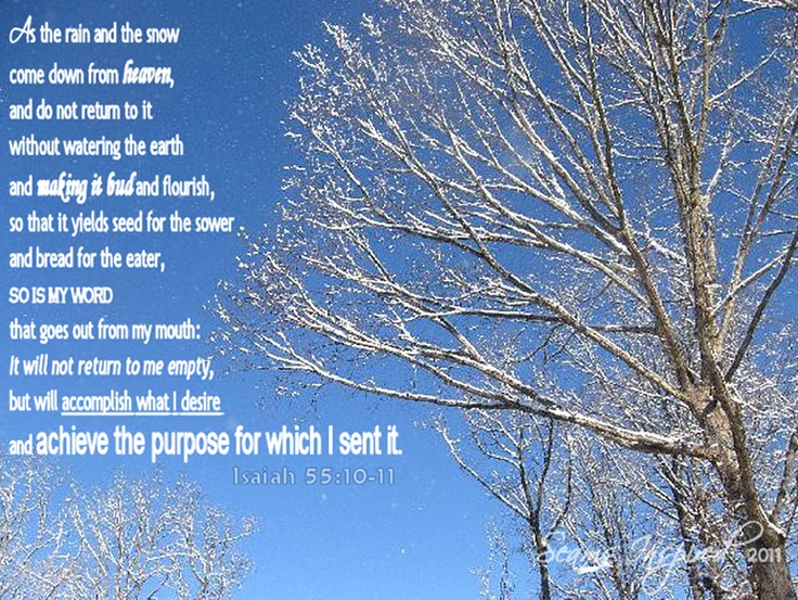 Isaiah 55:10-11... Ephesians 1:11