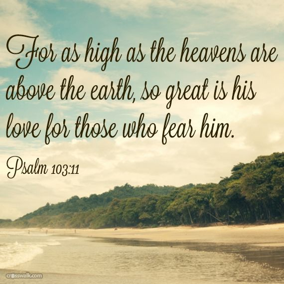 psalm 103 11 quotes and randoms pinterest