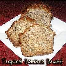 Tropical Banana Bread | Recipes | Pinterest