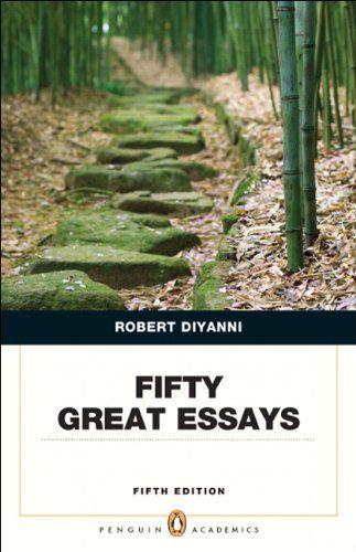 fifty great essays 5th edition robert diyanni