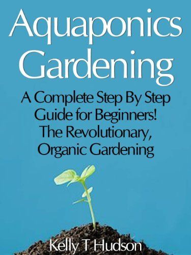 Hydroponics | A Practical Guide for the Soilless Grower ...