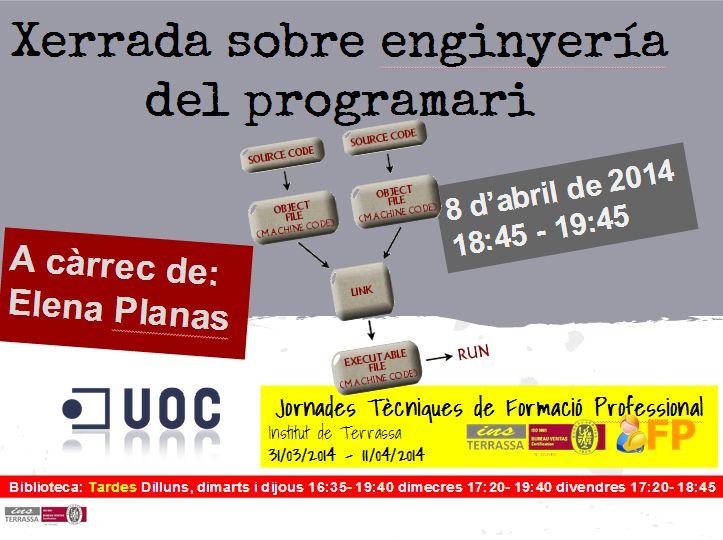 Xerrada sobre enginyería del programari, especialment interessant per alumnes del CFGS Manteniment electròmic. A càrrec d'Elena Planas, de la UOC