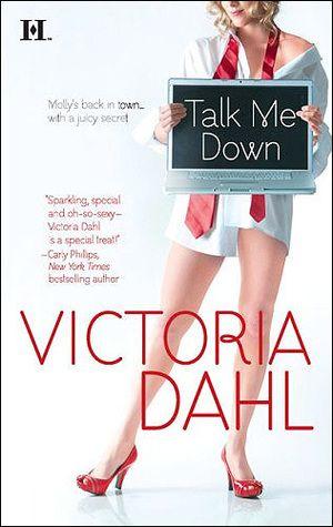 Victoria Dahl - Talk me down