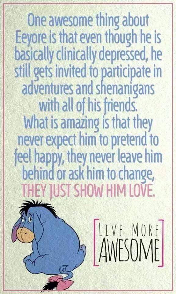 Eeyore, Friends, Inspiration, Quotes, Mental Health, Life Lessons, Winnie The Pooh, Living, Depression