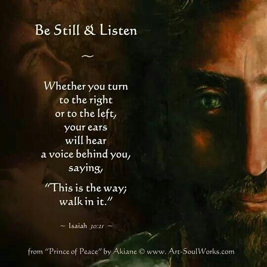 <b>Be still and listen</b>. | Word of God | Pinterest
