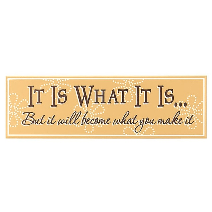 it is what it is quotes quotesgram