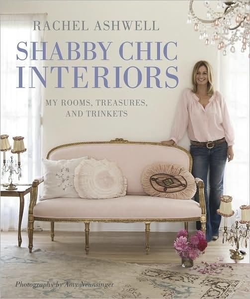 Rachel Ashwell 39 S Shabby Chic Interiors