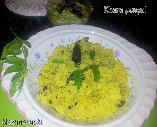 Namma Saviruchi: Khara pongal/Huggianna/khichidi   Kannada recipes ...