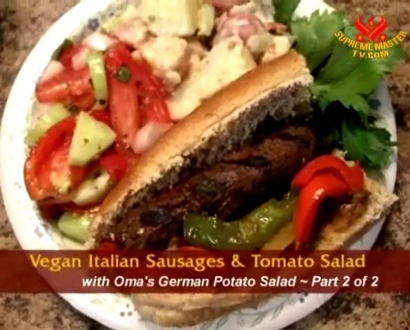 ... Vegan Italian Sausages & Tomato Salad with Oma's German Potato Salad
