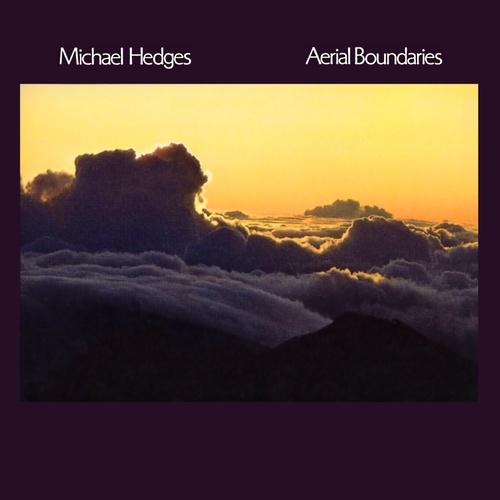 Michael Hedges Aerial Boundaries