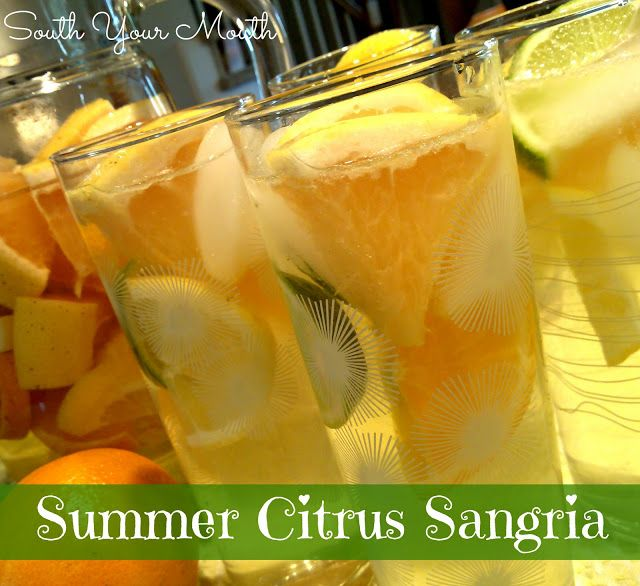 South Your Mouth: Summer Citrus Sangria | Drinks | Pinterest