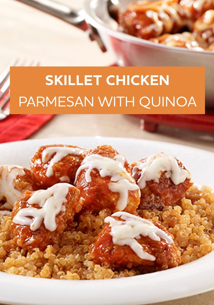 ... this easy Skillet Chicken Parmesan with Quinoa on the dinner table