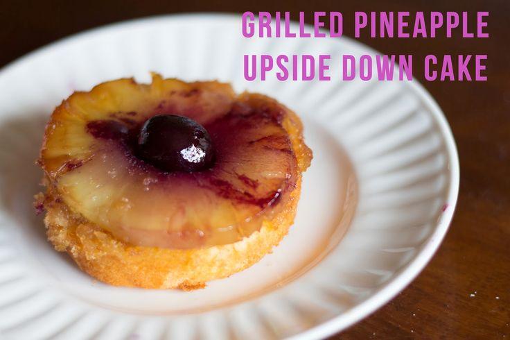 Grilled Pineapple Upside Down Cake   Foodie Love   Pinterest