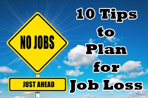 10 Tips on How to Plan for a Job Loss