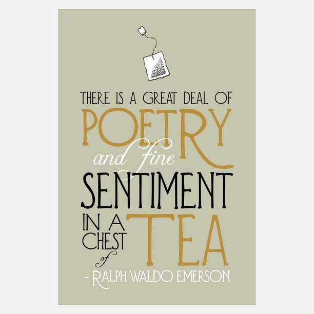 Ralph Waldo Emerson on the poetry of tea.