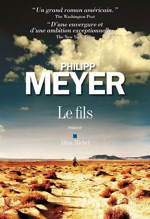 Le Fils - Philipp Meyer