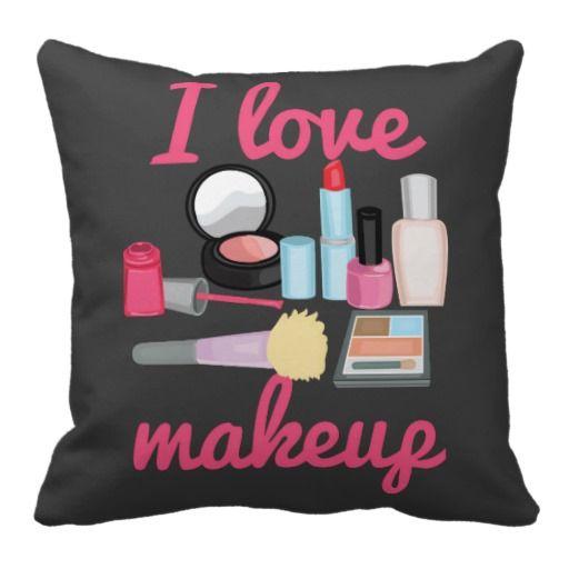 Decorative Pillows Makeup : I love makeup cosmetics Decorative Throw Pillow