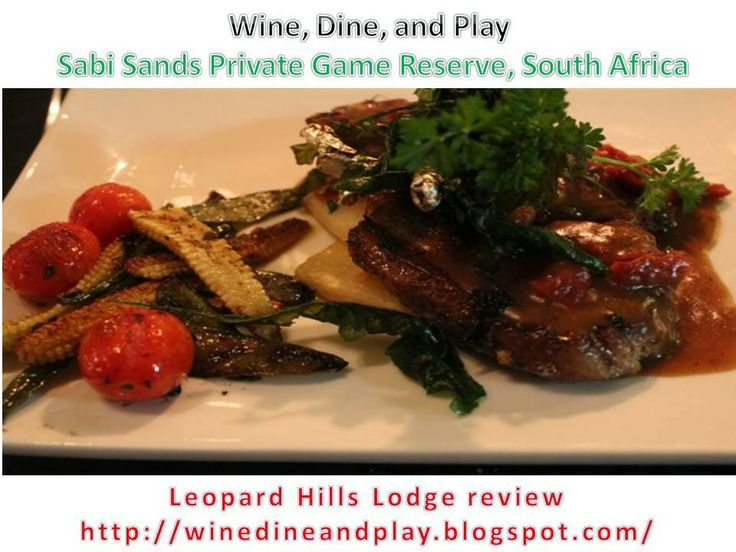 Leopard hills Lodge: Dinner: olive, garlic, and rosemary marinated ...