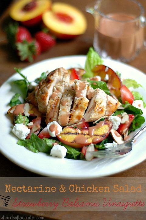 Nectarine & Chicken Salad with Strawberry Balsamic Vinaigrette | Reci ...