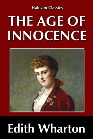 The age of innocence by edith wharton one of my favorites have read