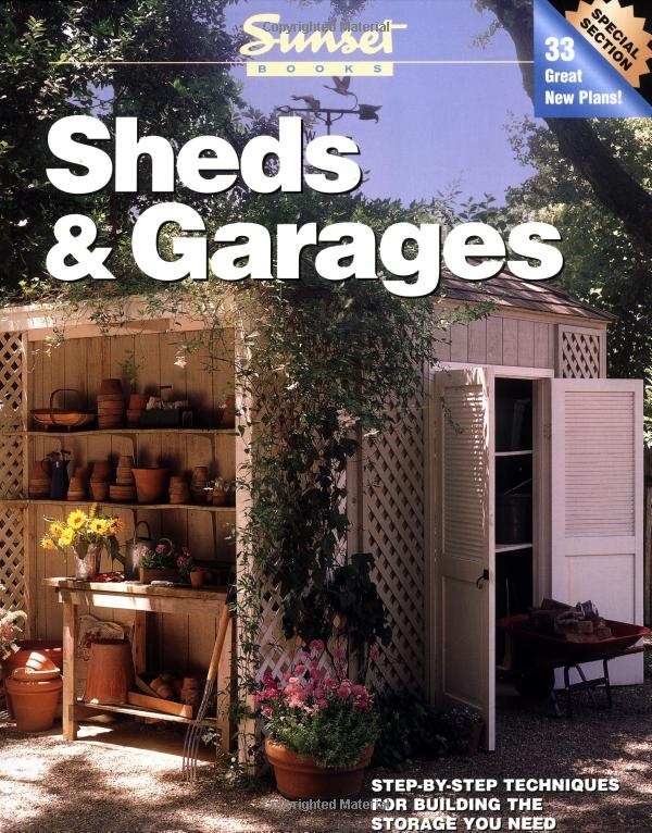 Small Storage Buildings Sunset Books Shed Plans