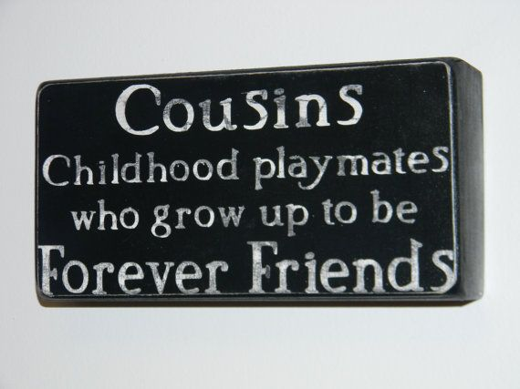 Quotes About Cousins | Cousins Childhood playmates Box Quotes by katemueninghoff on Etsy