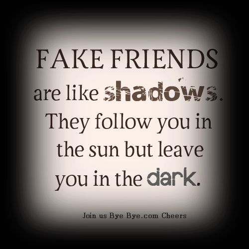 Fake Friends Quotes N Pics : Beware of fake friends quotes quotesgram
