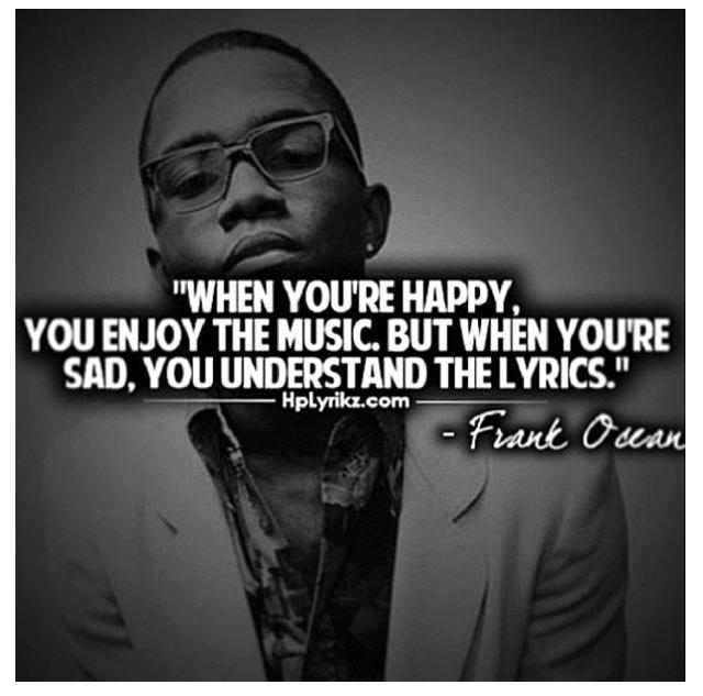 Frank ocean quotes | M...