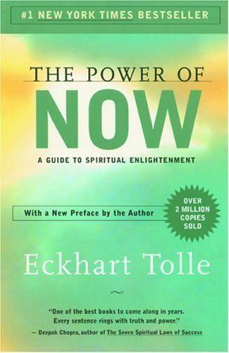 """The Power of Now: A Guide to Spiritual Enlightenment by Eckhart Tolle. Tolle introduces readers to enlightenment and its natural enemy, the mind. He awakens readers to their role as a creator of pain and shows them how to have a pain-free identity by living fully in the present. The journey is thrilling, and along the way, shows how to connect to the indestructible essence of our Being, """"the eternal, ever-present One Life beyond the myriad forms of life that are subject to birth and death."""""""