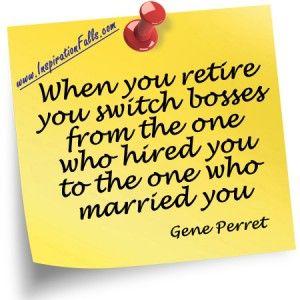 inspirational retirement quotes for men quotesgram