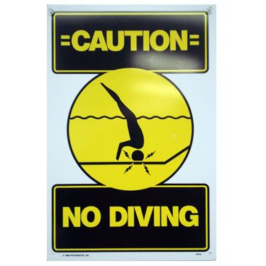 Caution No Diving Pool Sign