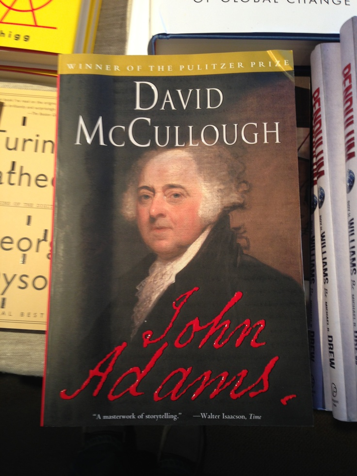 john adams book review david mccullough
