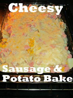 Cheesy Sausage & Potato Bake | FOOOOOOOD! | Pinterest