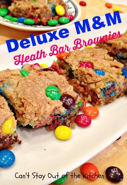 Deluxe M&M Heath Bar Brownies - fabulous #brownies with #M&Ms, # ...