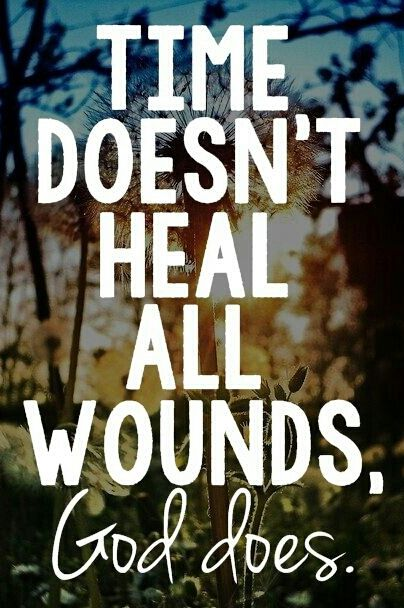 god wounds and god heals.
