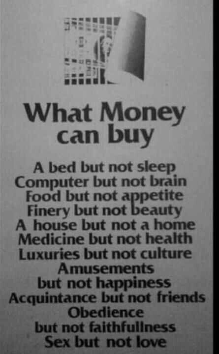 ... Academia ~: Inspirational piece of the day (Things money can't buy