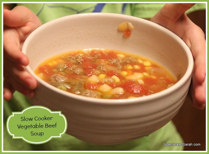 Slow Cooker Vegetable Beef Soup - Sidetracked Sarah