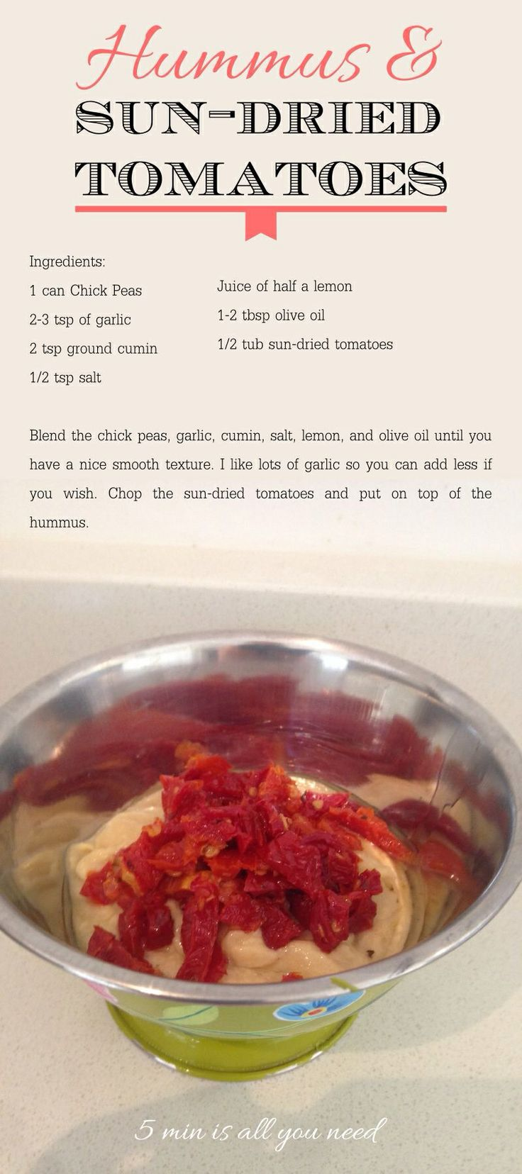 Hummus and sun dried tomatoes | Dinner Inspiration | Pinterest