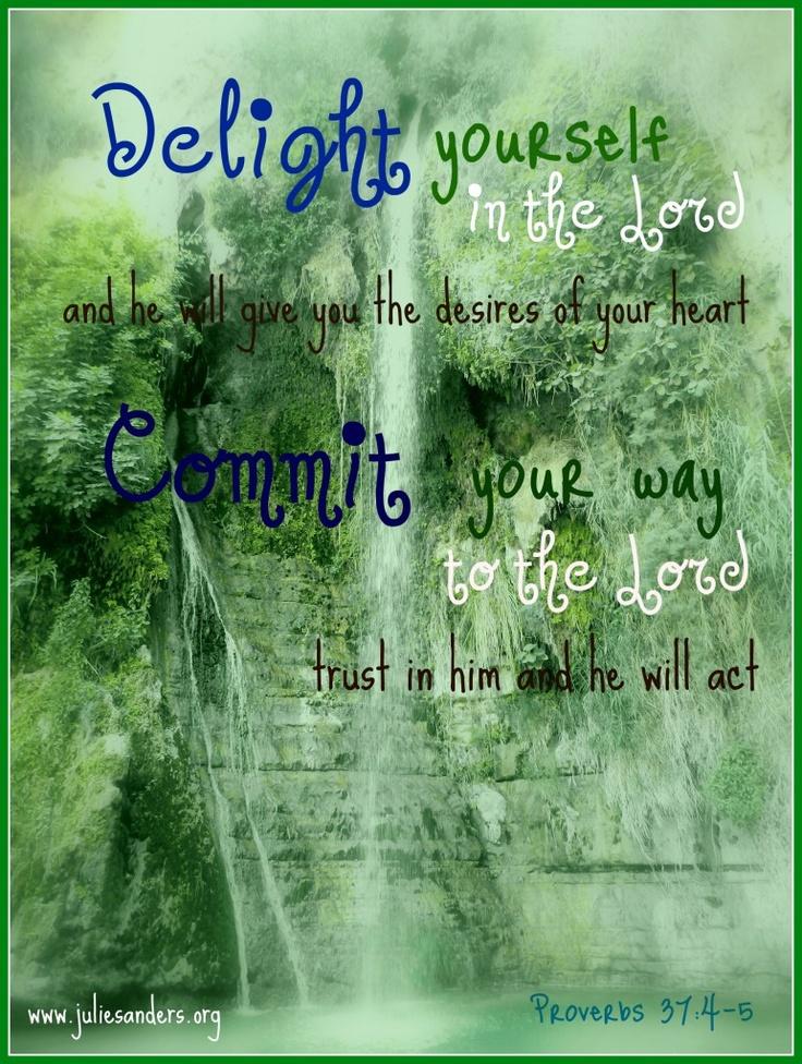 Proverbs 37:4-5