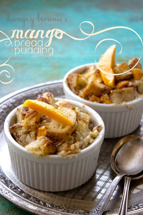 Mango bread pudding | Bread Pudding Recipes | Pinterest