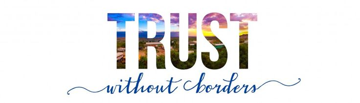 Trust Without Borders || To trust someone is to believe that they are reliable, honest and good. With that said, I've decided to dive into what it really means to trust God without borders. Enjoy! http://meredithbard.wordpress.com