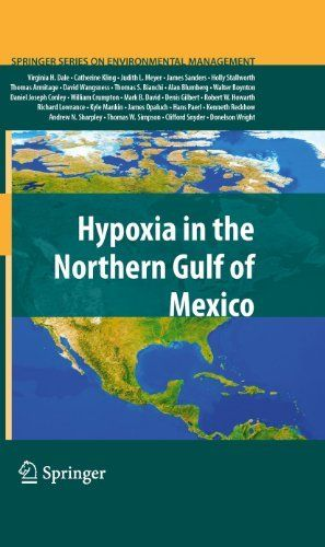 Hypoxia in the Northern Gulf of Mexico (Springer Series on Environmental Management) by James Sanders. $103.20. 336 pages. Publisher: Springer; 2010 edition (March 19, 2010)