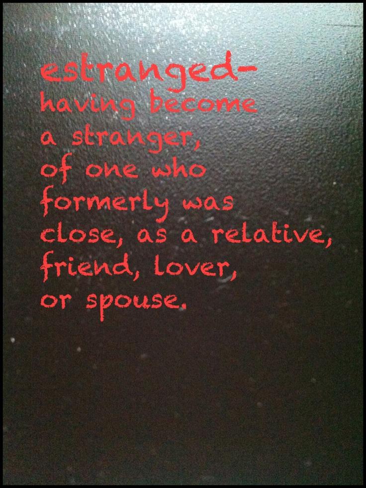 Inspirational Quotes For Estranged Family - Modify Now