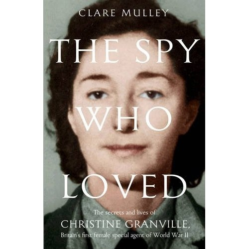 The Spy Who Loved by Claire Mulley (Oct)