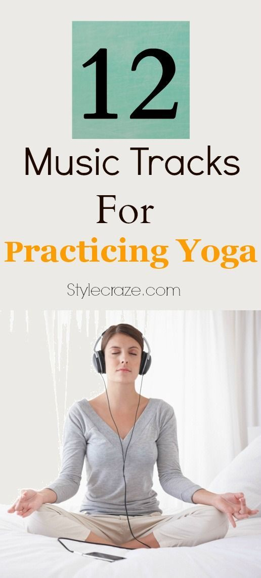 Top 5 Music Tracks For Practicing Yoga